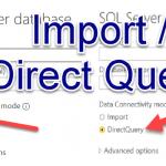 Power BI Design Modes - Part 1: Import & Direct Query